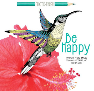 Be Happy: Fantastic Photo Images to Color, Decorate, and Give as Gifts