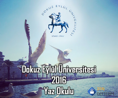 Dokuz Eylül Üniversitesi 2016 Yaz Okulu