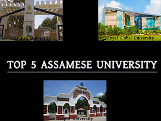 Top 5 Assamese university in Assam , List of Assamese University