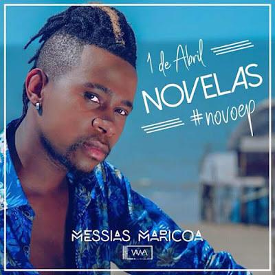 Messias Maricoa - Novelas (Zouk) Download Mp3...