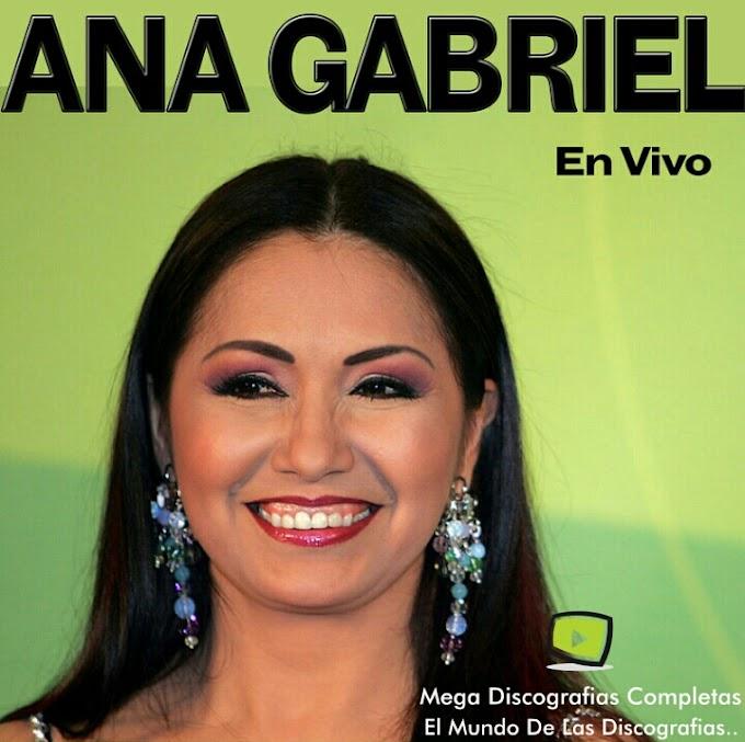 Descargar Discografia: Ana Gabriel