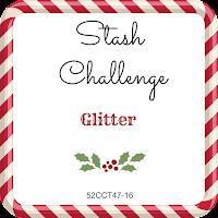 52CCT November stash challenge - glitter