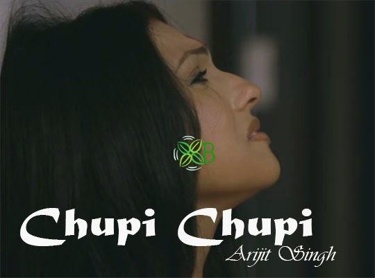 Chupi Chupi, Arijit Singh