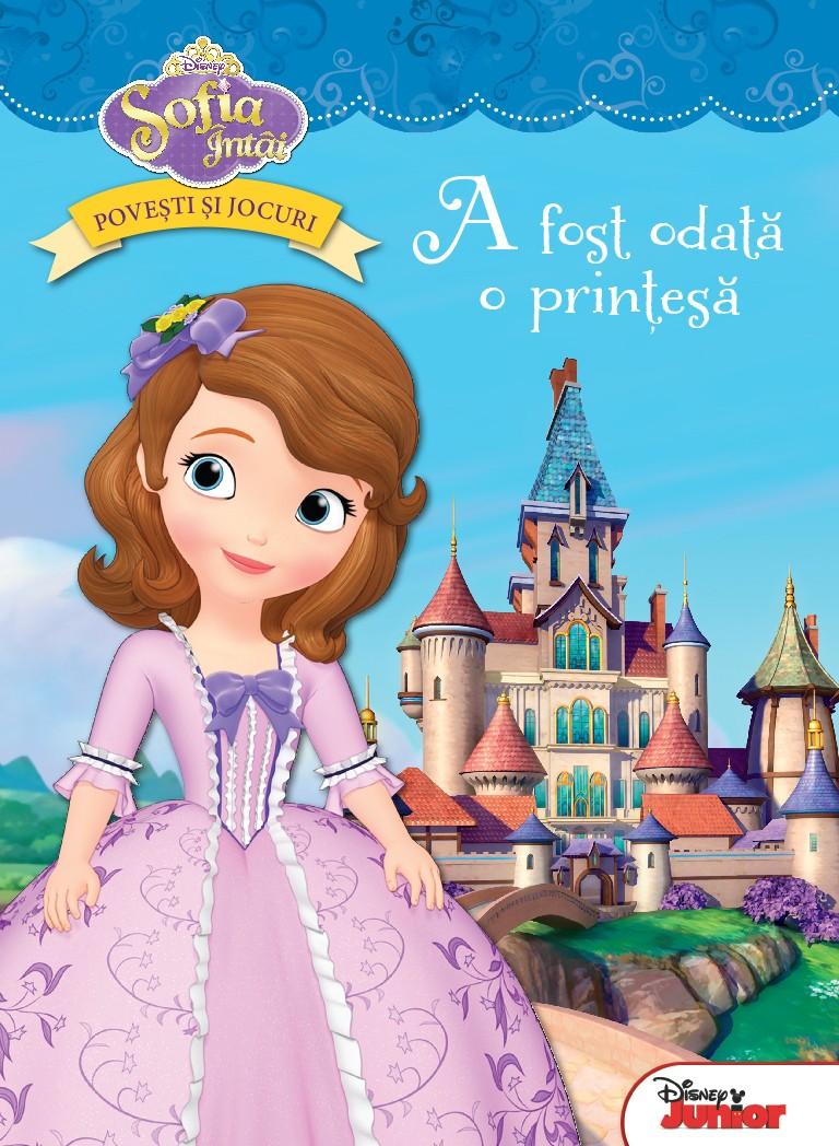 Sofia Întâi: A fost o dată ca niciodată o prinţesă