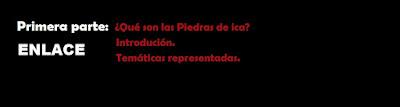 http://blogmadeinpangea.blogspot.com.es/2015/10/las-piedras-de-ica-primera-parte.html