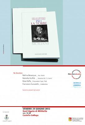 """Sant'Agata Militello: presentazione libro """"Pio La Torre"""" al Castello Gallego, il 29 giugno"""