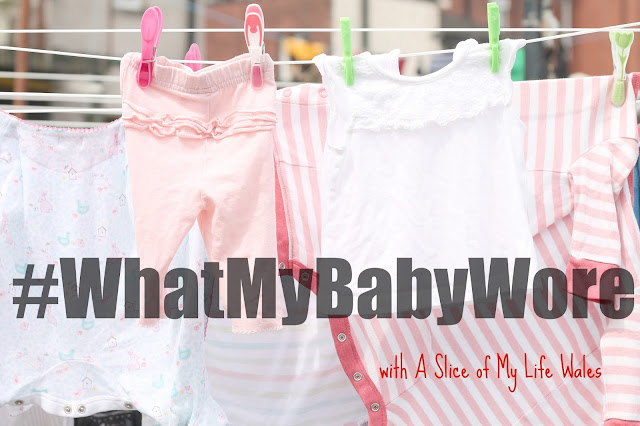 #WhatMyBabyWore baby fashion linky by a slice of my life wales