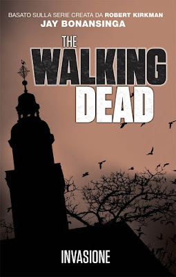 The Walking Dead: Invasione