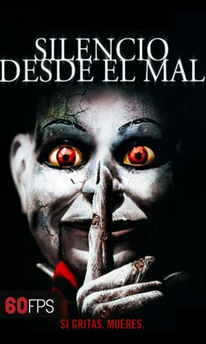Silencio desde el mal (2007) [1080P] [60FPS] Latino