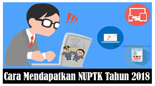 https://dapodikntt.blogspot.co.id/2018/03/inilah-cara-mendapatkan-nuptk-tahun-2018.html