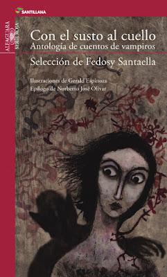 Reseña: Con el susto al cuello. Antología de cuentos de Vampiros. Selección de Fedosy Santaella.