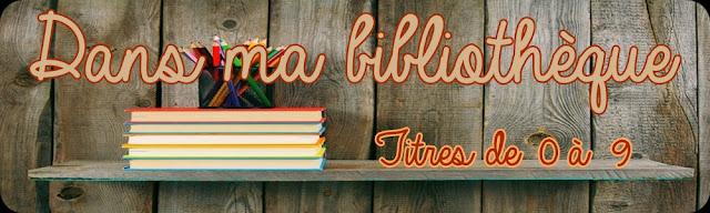 http://unpeudelecture.blogspot.fr/p/dans-ma-bibliotheque-titres-de-0-9.html