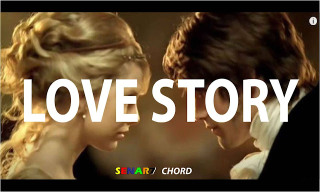 chord gitar love story chordtela. chord love story d. chord love story - taylor swift chordtela. chord love story g. chordtela love story taylor swift. chord love story chordindonesia. chord love story male version. love story chord ukulele