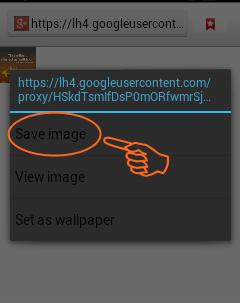 Menyimpan gambar dari sebuah halaman situs maupun dari google search for image mungkin ma Cara Download Gambar Google di HP Android