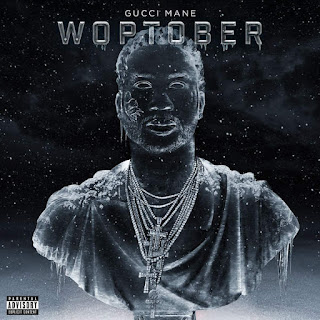 Gucci Mane - Woptober (2016) - Album Download, Itunes Cover, Official Cover, Album CD Cover Art, Tracklist