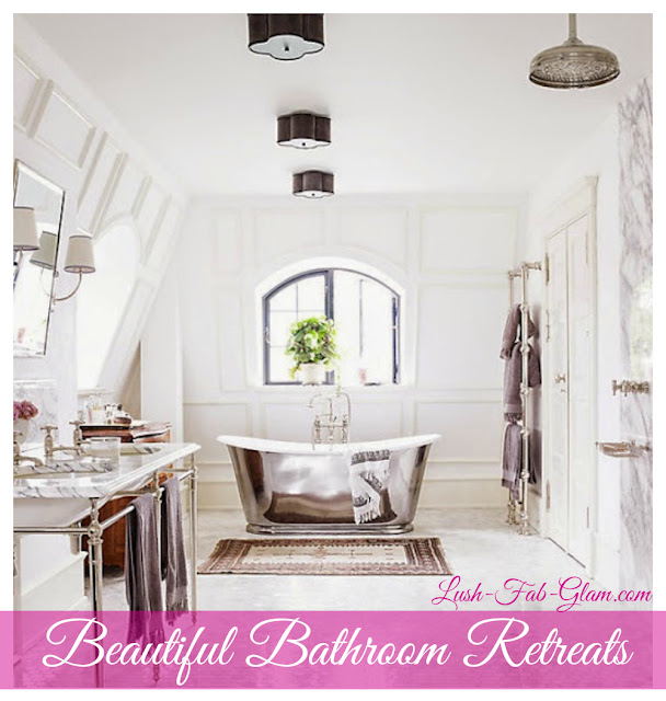 http://www.lush-fab-glam.com/2015/09/home-decor-beautiful-bathroom-retreats.html