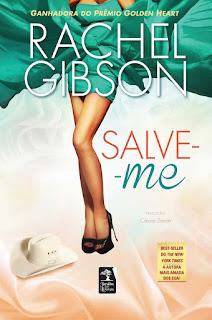 Salve-me (Lovett, Texas #3) - Rachel Gibson | Resenha