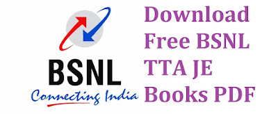 Download Free BSNL TTA JE Books PDF