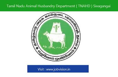 Tamil Nadu Animal Husbandry Department ( TNAHD ) Sivagangai