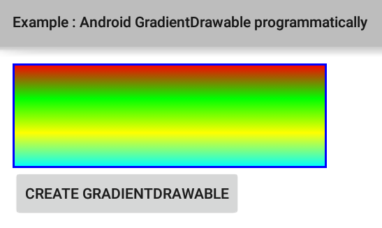 How to create a GradientDrawable programmatically in Android