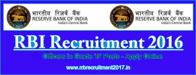 RBI Grade B Officers Recruitment 2016-17