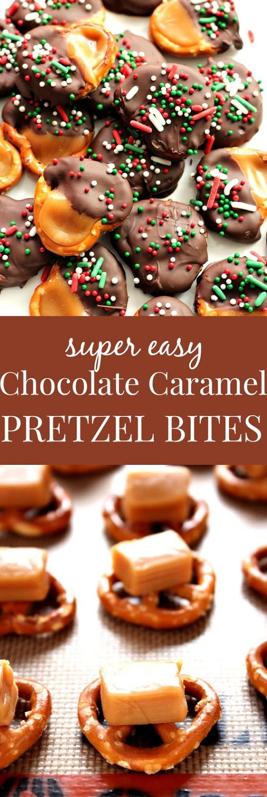 Easy Chocolate Caramel Pretzel Bites Recipe – super easy candy idea for the holidays! Great gift for chocolate and caramel lovers!