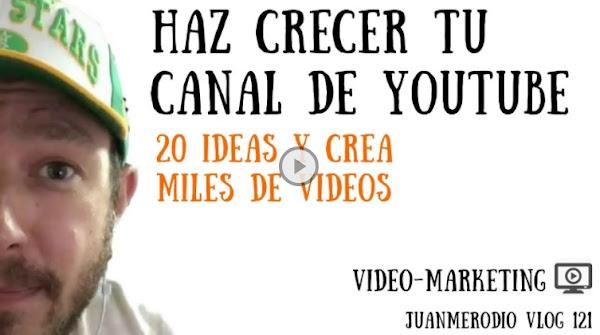 20 Ideas para crear miles de vídeos en Youtube (y hacer crecer tu canal)