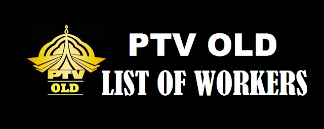 List of Workers/ Employees of PTV