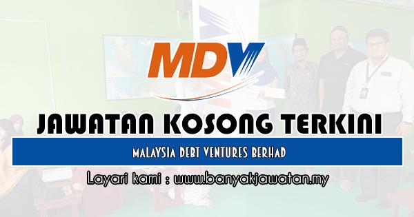 Jawatan Kosong 2019 di Malaysia Debt Ventures Berhad