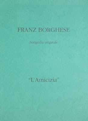 Franz Borghese - serigrafia in cartella - arte - annunci