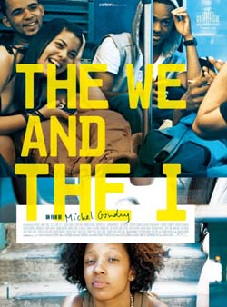 The We and the I (2013)