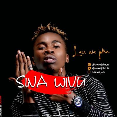 Download Audio | Lau wa  John - Wivu Sina