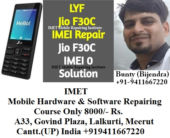 LYF Jio F30C IMEI Repair Solution - IMET Mobile Repairing Institute