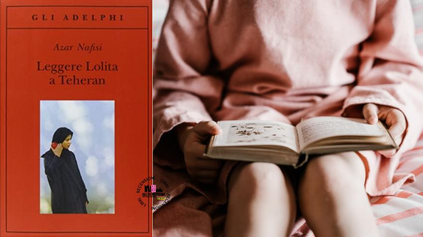 Recensione: Leggere Lolita a Teheran, di Azar Nafisi