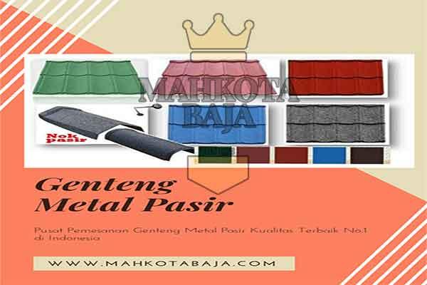 Harga Genteng Metal Pasir Bogor