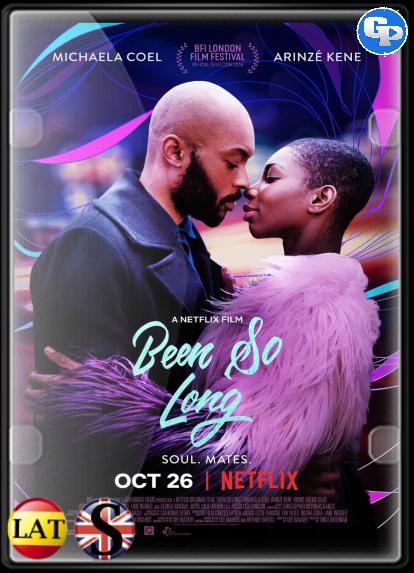 Been so long: Y Todo Cambió (2018) HD 1080P LATINO/INGLES