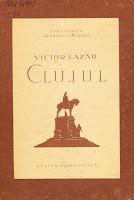 coperta carte Lazăr, Victor. Clujul