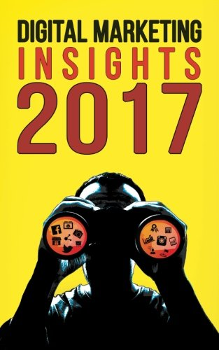 Book Review : Digital Marketing Insights 2017 – Social Beat