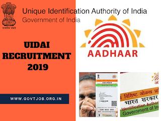 UIDAI Recruitment -2019, Adhar Recruitment . UIDAI JOBS