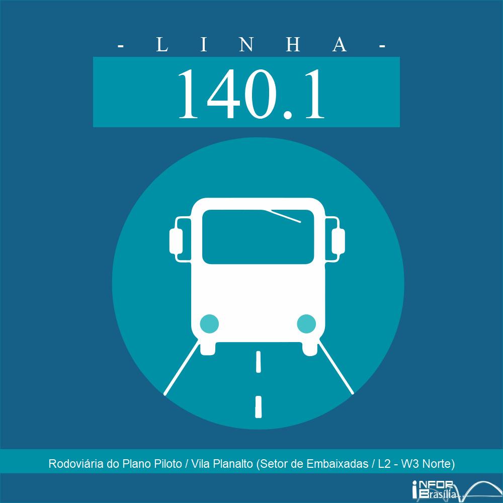 140.1 - Rodoviária do Plano Piloto/Vila Planalto (S. Embaixadas Norte/L2-W3 Norte)