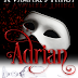 Book Reviewed: 5 Stars : Adrian (A Vampire's Thirst)  Author: Monica La Porta  @momilp