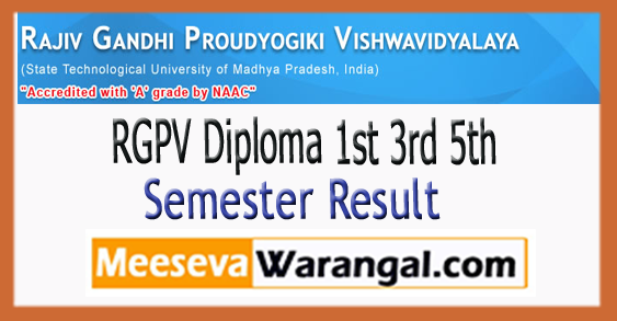 RGPV Diploma 1st 3rd 5th 7th Semester Result 2017-18