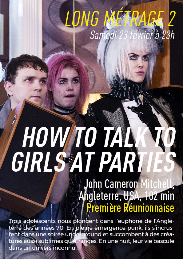 Long Métrage 2 :  How to talk to girls at parties
