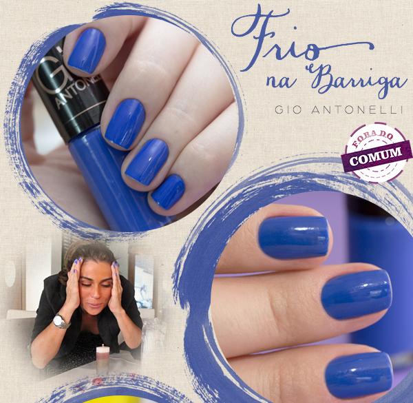 70705914b Melindrosa  Esmalte azul da clara personagem da Giovanna Antonelli ...