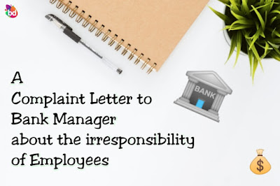 A Sample Complaint Letter To The Bank Manager