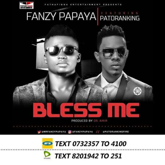 Fanzy-Papaya-ft-Patoranking-Bless-me-video-mp3-download