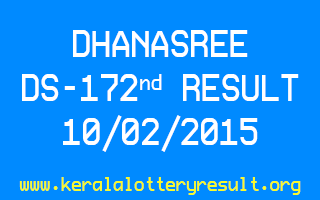 DHANASREE Lottery DS-172 Result 10-02-2015