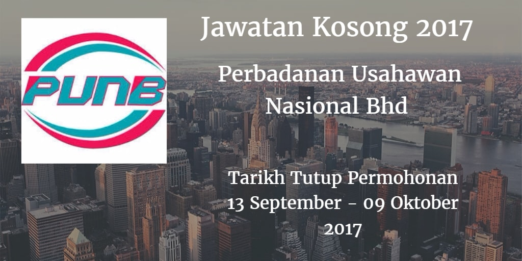Jawatan Kosong PUNB 13 September - 09 Oktober 2017