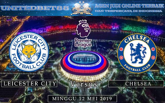 PREDIKSI Leicester vs Chelsea 12 MEI 2019