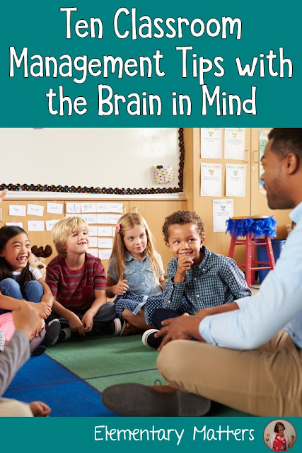 Ten Classroom Management Tips with The Brain in Mind: These tips are research based, and will help teachers manage their classrooms and ensure learning will happen!